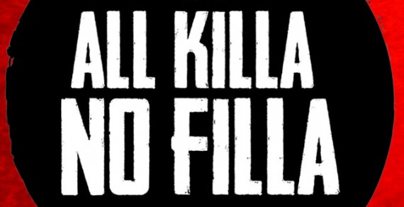 Podcast: All Killa No Filla #24