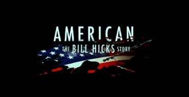 DVD Review – American: The Bill Hicks Story