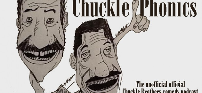 Podcast: ChucklePhonics #33