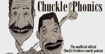 Podcast: ChucklePhonics 38/39