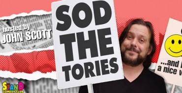 Podcast: John Scott's Sod The Tories #17