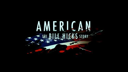 American: The Bill Hicks Story | Giggle Beats