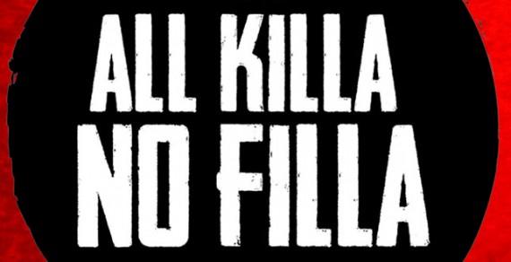 Podcast: All Killa No Filla #24