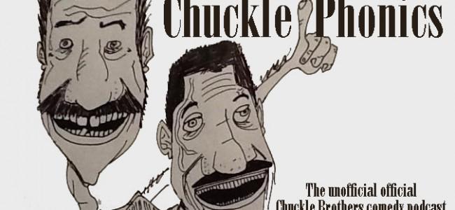 Podcast: ChucklePhonics #34