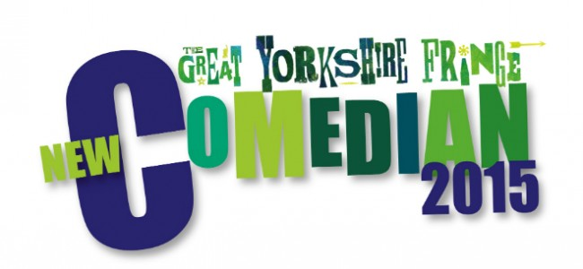 Entries open for The Great Yorkshire Fringe New Comedian of the Year